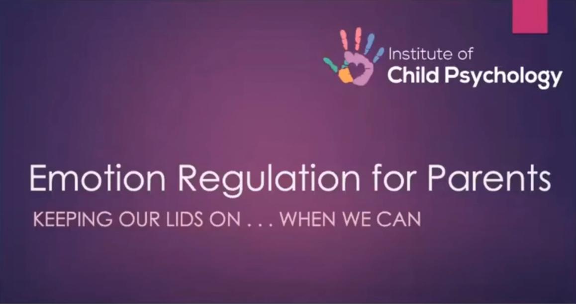 Emotion Regulation for Parents (Keynote Presentation: Brave Parent Conference)